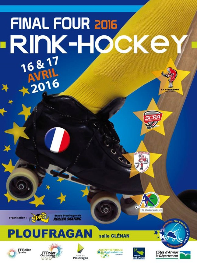 Final four de la coupe de france de rink hockey 2016 f d ration fran aise de roller skateboard - Final coupe de france hockey 2015 ...